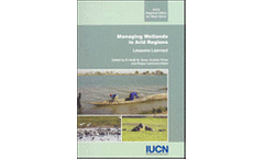 Managing Wetlands in Arid Regions - Lessons Learned