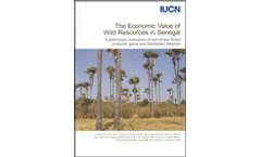 The Economic Value of Wild Resources in Senegal: A Preliminary Evaluation of Non-timber Forest Products, Game and Freshwater Fisheries