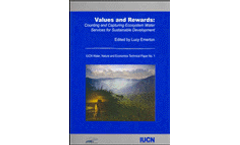 Values and Rewards: Counting and Capturing Ecosystem Water Services for Sustainable Development