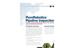 PureRobotics - Robotic Pipeline Inspection System Brochure