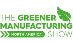 The Greener Manufacturing Show North America 2022