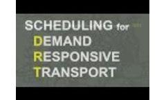 Scheduling Software for Demand Responsive Transport Video