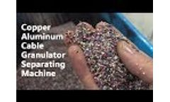 Cable Wire Recycling Machine, Cable Granulator Crusher, Copper Aluminum Plastic Separating Machine Video