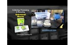"""Universal Waste """"Collecting, Processing and Recycling"""