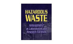 Hazardous Waste Management at Laboratories and Research Facilities