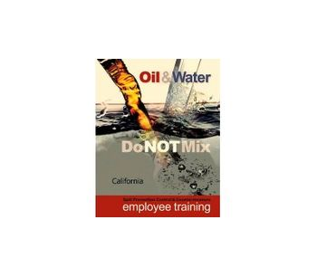 SPCC `Oil & Water - Do NOT Mix` for California Facilities