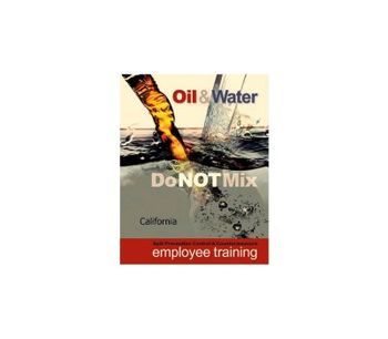 Federal Regulations Require Training for SPCC - Oil & Water