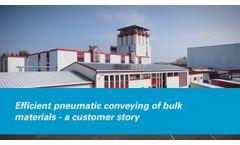 Efficient pneumatic conveying of bulk materials - a customer story - Video