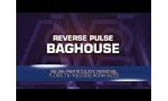 Astec Reverse Pulse Baghouse: Construction and Operation - Video