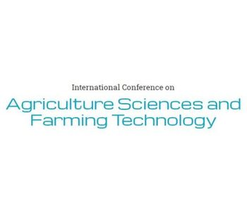 International Conference on Agriculture Sciences and Farming Technology