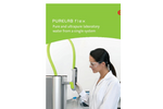 PURELABFlex - Pure and Ultrapure Laboratory Water From a Single System - Brochure