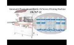 1 Color Plastic Bottle UV Screen Printing Machine with Bowl Feeder Video