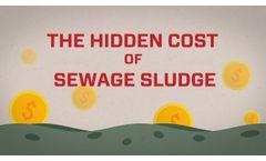 The Hidden Cost of Sewage Sludge