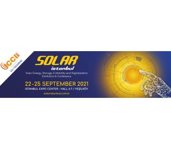 Solar Istanbul – Solar Energy, Storage, E-Mobility and Digitalization Exhibition & Conference