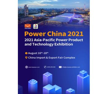 2021 Asia-Pacific Power Product and Technology Exhibition (Power China 2021)