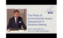 The Place of Environmental Impact Assessment in Decision-Making - Video