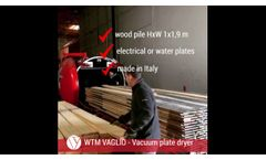 WTM-Vaglio Vacuum dryer for wood with heating plates - Video