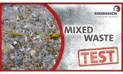 Shredding Test - Mixed Waste - M700/1 - Video