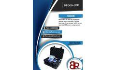 BR SYSTEMS - Model BR 500 GW - Measure Soil Resistance System - Long Range System - Brochure
