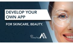 Develop your own app for Skincare, Beauty with DeepTag Ai - Video