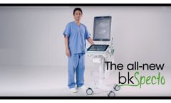 bkSpecto ultrasound system – pushing the boundaries of your urology practice - Video