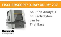 Solution Analysis of Electrolytes – Easy & Fast | FISCHERSCOPE X-RAY XDLM 237 | Fischer - Video