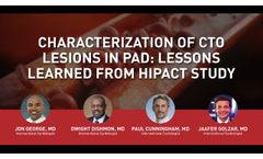 Characterization of CTO Lesions in Peripheral Arterial Disease: Lessons Learned from HIPACT Study - Video