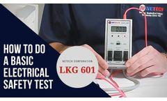 Basic Electrical Safety Analyzer - LKG 601 Demo - Video