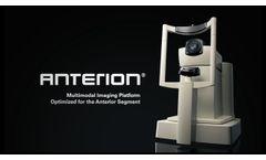 ANTERION – Multimodal Imaging Platform Optimized for the Anterior Segment - Video
