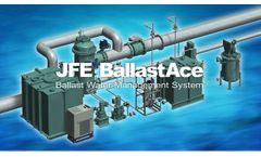 JFE BallastAce - Ballast Water Management System