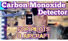Carbon Monoxide Alarm for Aircraft (for Pilots) - Video