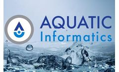 Aquatic Informatics Joins Danaher`s Water Quality Platform