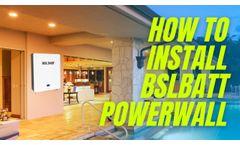 How to install BSLBATT Powerwall? - Video
