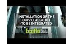 Installation of the DiUV Classic kit to be integrated in Ecoflo Coco Filter Video
