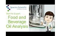 Ask the Expert: Food and Beverage Oil Analysis - Video