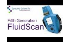 Introducing the Fifth Generation FluidScan Portable Oil Analyzer - Video