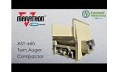 AST-440 Dual Auger Compactor Video