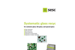 Systematic glass recycling