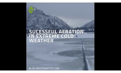 Successful Aeration in Extreme Cold Weather - Video