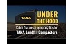 TANA Under the Hood - E-Series Landfill Compactors - Cabin Features & Daily Operation Video