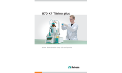 870 KF Titrino plus KF Titrator - Brochure