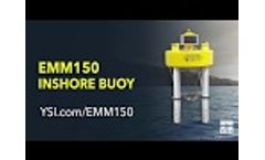 EMM150 Inshore Buoy | YSI Video