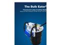 Bulb Eater - Model 3 - Lamp Crusher Brochure