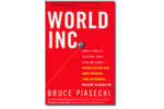 World Inc.: When It Comes to Solutions — Both Local and Global — Businesses Are Now More Powerful Than Government