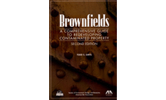 Brownfields: A Comprehensive Guide to Redeveloping Contaminated Property, Second Edition