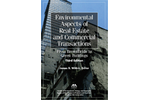 Environmental Aspects of Real Estate and Commercial Transactions: From Brownfields to Green Buildings, Third Edition