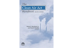 The Clean Air Act Handbook, Second Edition