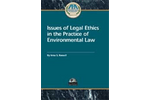 Issues of Legal Ethics in the Practice of Environmental Law