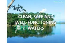 Clean, Safe and Well-functioning waters
