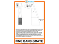 Fine Band Grate - Brochure